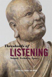 Thresholds of Listening