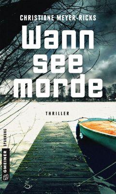 Thriller im GMEINER-Verlag: Wannseemorde, Christiane Meyer-Ricks