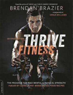 Thrive Fitness, Brendan Brazier
