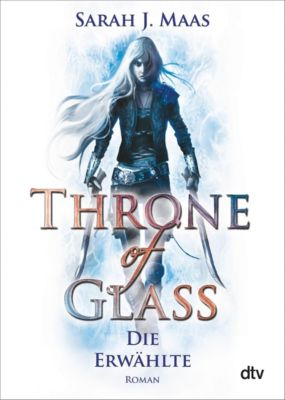 Throne of Glass Band 1: Die Erwählte - Sarah J. Maas pdf epub