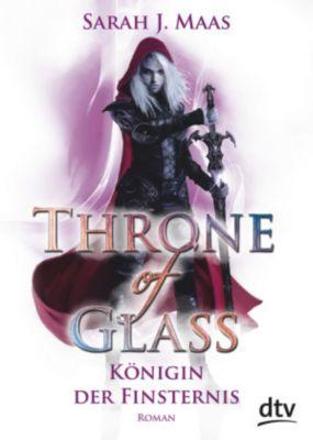 Throne of Glass - Königin der Finsternis - Sarah J. Maas  