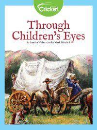 Through Children's Eyes, Sandra Weber
