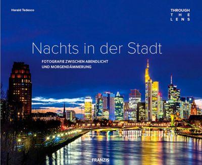 Through The Lens - Nachts in der Stadt - Harald Tedesco pdf epub
