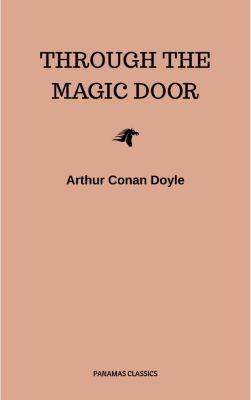 Through the Magic Door, Arthur Conan Doyle