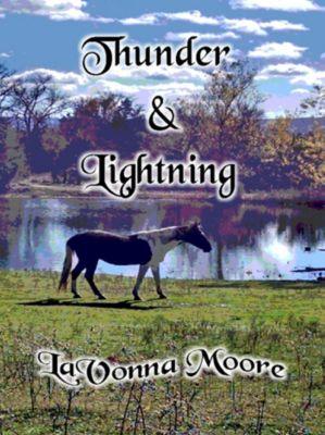 Thunder & Lightning, LaVonna Moore