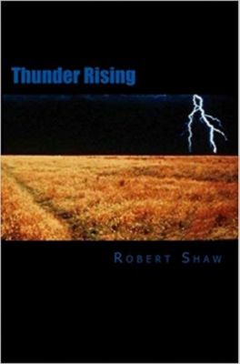 Thunder Rising, Robert Shaw