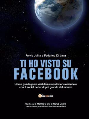 Ti ho visto su Facebook, Federico Di Leva, Fulvio Julita