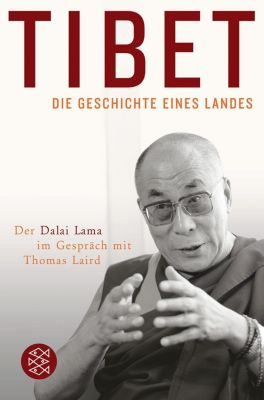 Tibet, Die Geschichte eines Landes, Thomas Laird, Dalai Lama XIV.
