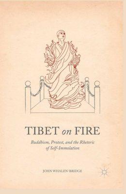 Tibet on Fire, John Whalen-Bridge