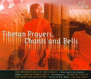 Tibetan Prayers,Chants & Bells, Diverse Interpreten