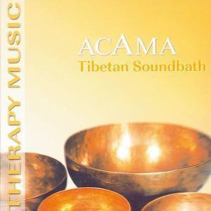 Tibetan Soundbath, Acama