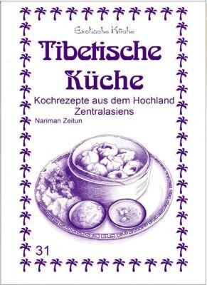 Tibetische Küche - Nariman Zeitun |