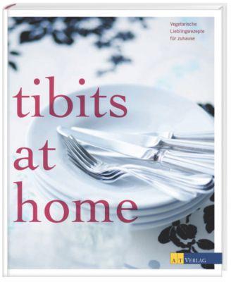 tibits at home, Annette Gröbly, Anna Staiger Eichenberger