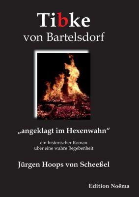 Tibke von Bartelsdorf - Jürgen Hoops von Scheeßel  