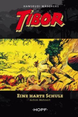Tibor: Tibor 4: Eine harte Schule, Achim Mehnert