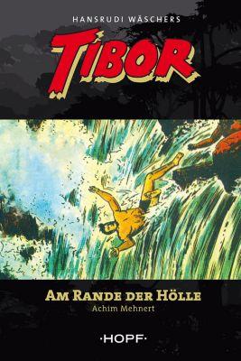 Tibor: Tibor 9: Am Rande der Hölle, Achim Mehnert