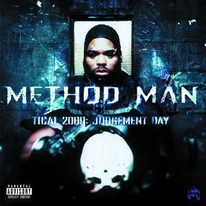 Tical 2000: Judgement Day, Method Man