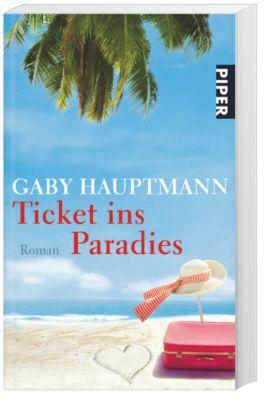 Ticket ins Paradies, Gaby Hauptmann