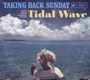 Tidal Wave, Taking Back Sunday