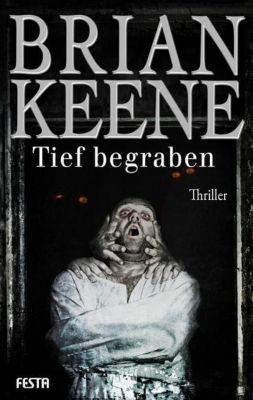 Tief begraben, Brian Keene