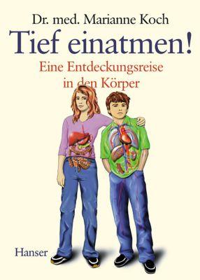 Tief einatmen!, Marianne Koch