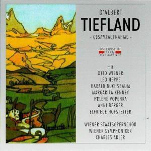 Tiefland, Wiener Staatsopernchor, Wiener Symphoniker