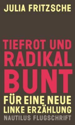 Tiefrot und radikal bunt - Julia Fritzsche |