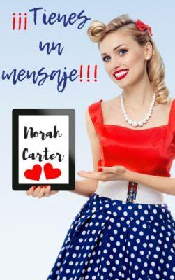 ¡¡¡Tienes un mensaje!!!, Norah Carter