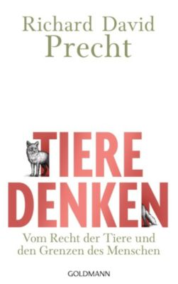 Tiere denken, Richard David Precht