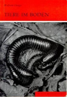 Tiere im Boden, Wolfram Dunger