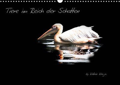 Tiere im Reich der Schatten (Wandkalender 2019 DIN A3 quer), Katrin Kraja