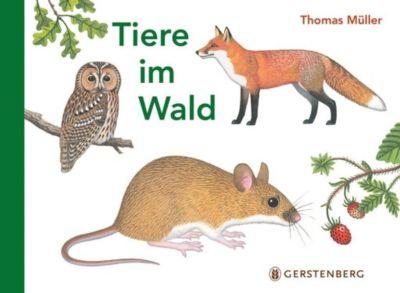 Tiere im Wald, Thomas Müller