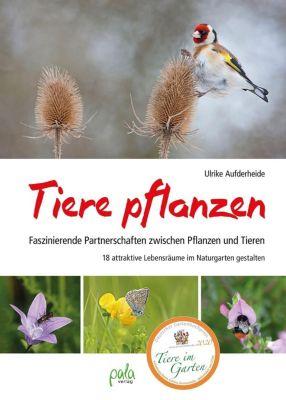 Tiere pflanzen - Ulrike Aufderheide pdf epub