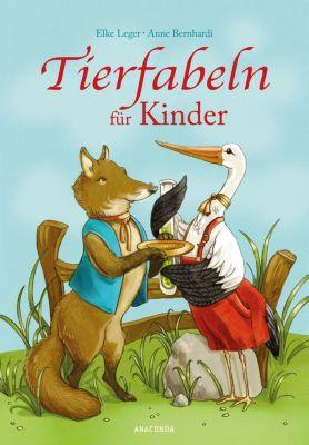Tierfabeln für Kinder, Elke Leger