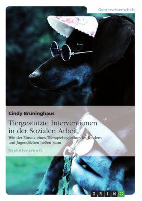 Tiergestützte Interventionen in der Sozialen Arbeit, Cindy Brüninghaus