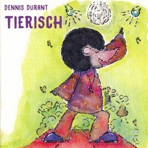 Tierisch, Dennis Durant