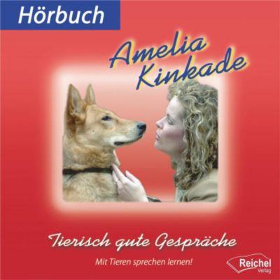 Tierisch gute Gespräche, 1 Audio-CD - Amelia Kinkade |