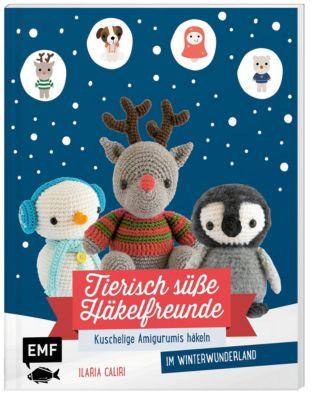 Tierisch süße Häkelfreunde im Winterwunderland - Ilaria Caliri pdf epub