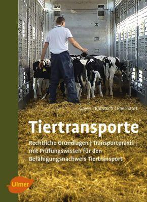 Tiertransporte, Robert Gayer, Alexander Rabitsch, Ulrich Eberhardt
