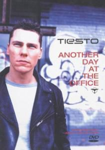 Tiesto - Another Day at the Office, Tiesto