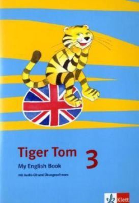 tiger tom ab klasse 3 3 schuljahr my english book m audio cd buch. Black Bedroom Furniture Sets. Home Design Ideas