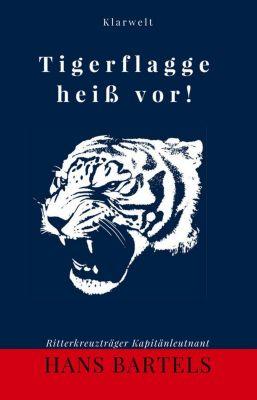 Tigerflagge heiss vor!, Hans Bartels