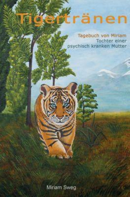 Tigertränen - Miriam Sweg pdf epub