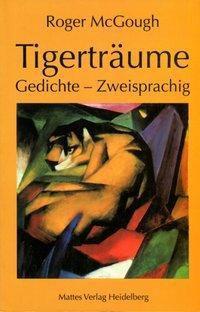 Tigerträume - Roger McGough |
