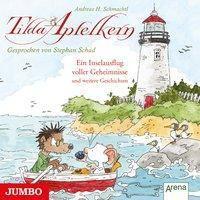 Tilda Apfelkern. Ein Inselausflug voller Geheimnisse und weiterer Geschichten, 1 Audio-CD, Andreas H. Schmachtl