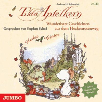 Tilda Apfelkern - Wunderbare Geschichten aus dem Heckenrosenweg: Herbst / Winter, 2 Audio-CDs, Andreas H. Schmachtl