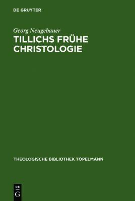 Tillichs frühe Christologie, Georg Neugebauer