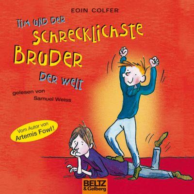Tim und der schrecklichste Bruder der Welt, Eoin Colfer