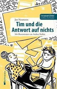 Tim und die Antwort auf nichts, Jan Neumann