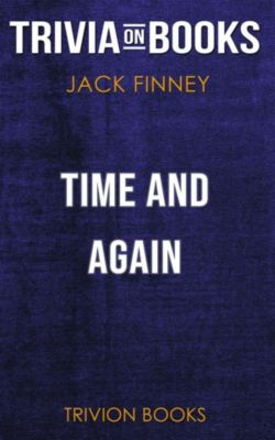 Time and Again by Jack Finney (Trivia-On-Books), Trivion Books